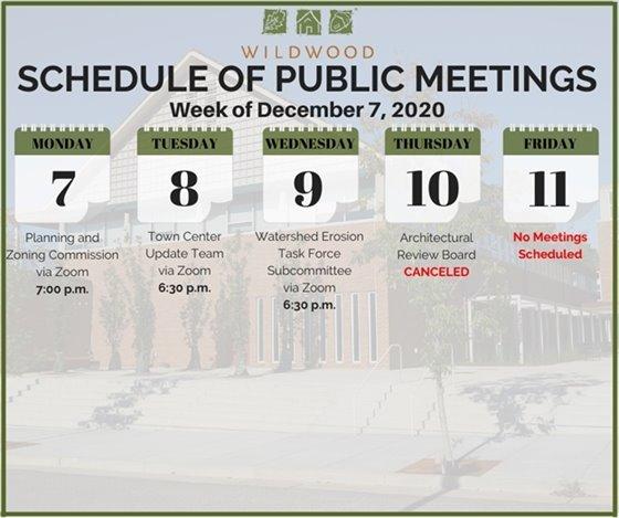 City of Wildwood - Schedule of Meetings for the Week of December 7, 2020