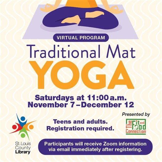 Traditional Mat Yoga - Starting November 7, 2020 - St. Louis County Library