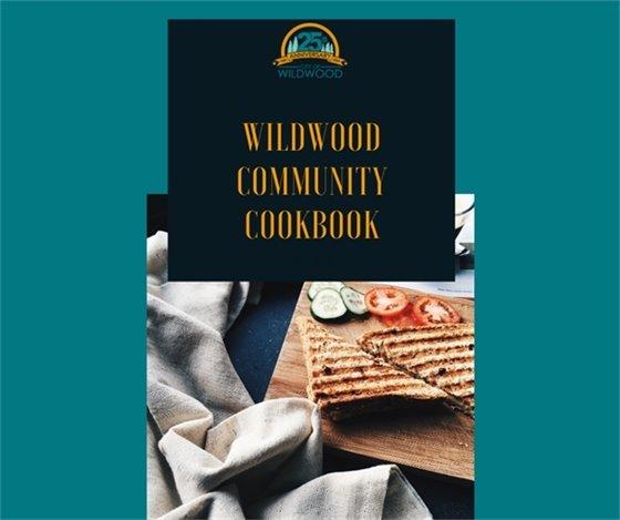 Wildwood Community Cookbook - 25 Year Edition