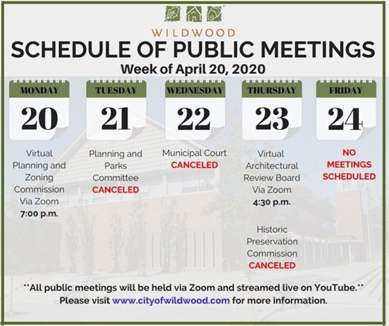 City of Wildwood - Schedule of Meetings for the Week of April 20, 2020