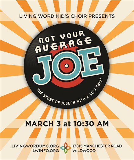 Living Word Church - Not Your Average Joe Service - March 3, 2019