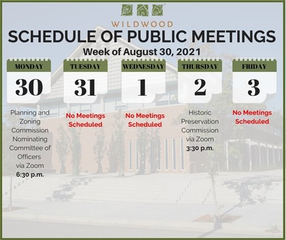 City of Wildwood - Schedule of Meetings for the Week of August 30, 2021