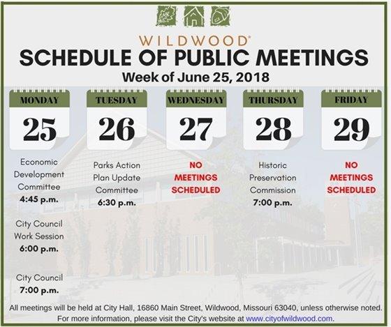 Schedule of Public Meetings - Week of June 25th - Wildwood, Mo.