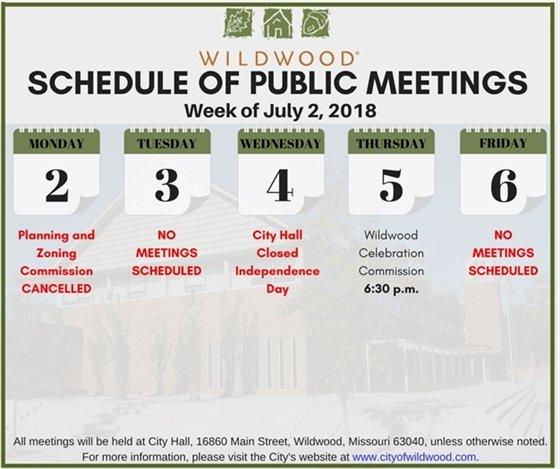 Schedule of Meetings for the Week of July 2, 2018 - Wildwood, Mo.