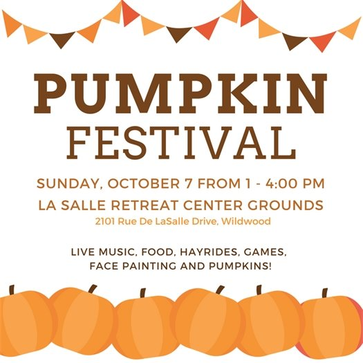 LaSalle Retreat Center's Pumpkin Festival - October 7, 2018