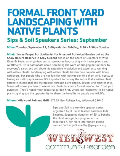Sips and Soil Speaker Series - September 25, 2018 by the Wildwood Family YMCA