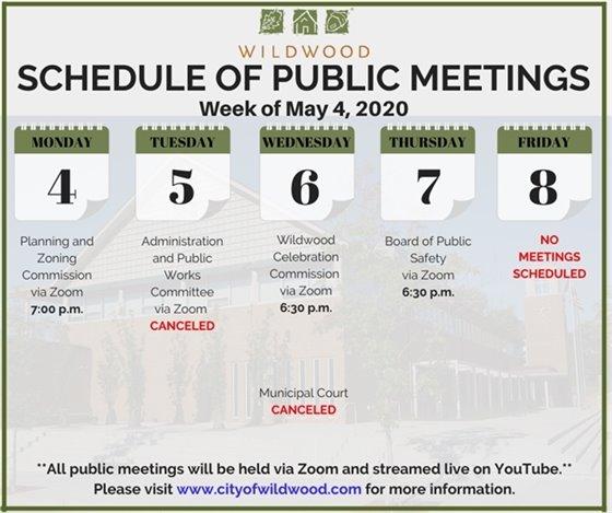 City of Wildwood - Schedule of Meetings for the Week of May 4, 2020