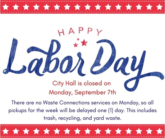 Labor Holiday Notices - City Hall Office Hours and Waste Pickup