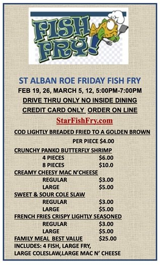 St. Alban Roe Church - Friday Fish Fry - Feb. 19 and 26, March 5 and 12