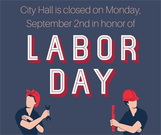 City Hall Closed for Labor Day, September 2, 2019