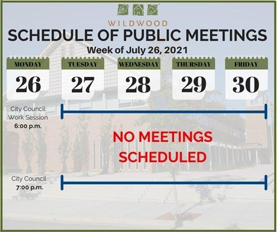 City of Wildwood - Schedule of Meetings for the Week of July 26, 2021