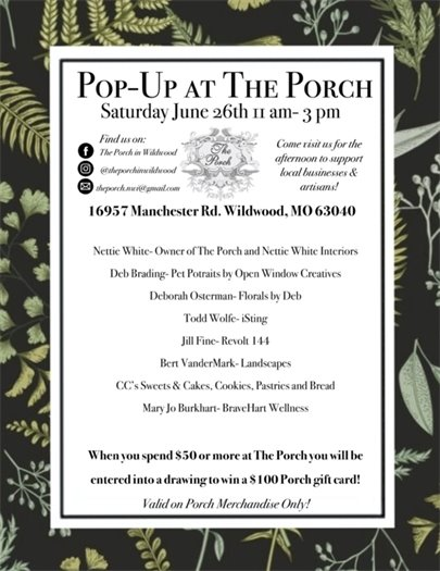 Pop-Up @ the Porch - This Saturday, June 26, 2021 - 11:00 a.m. to 3:00 p.m.