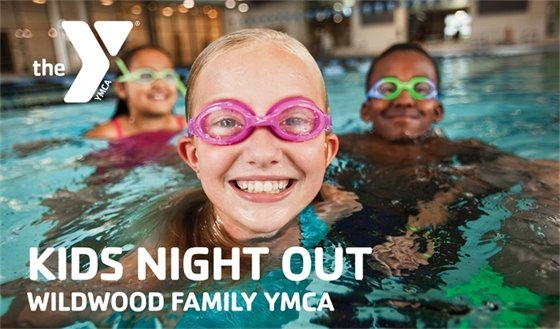 Wildwood Family YMCA - Kids Night Out - They're Fun!
