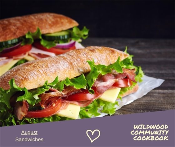 August Recipes - Sandwiches - Wildwood Community Cookbook