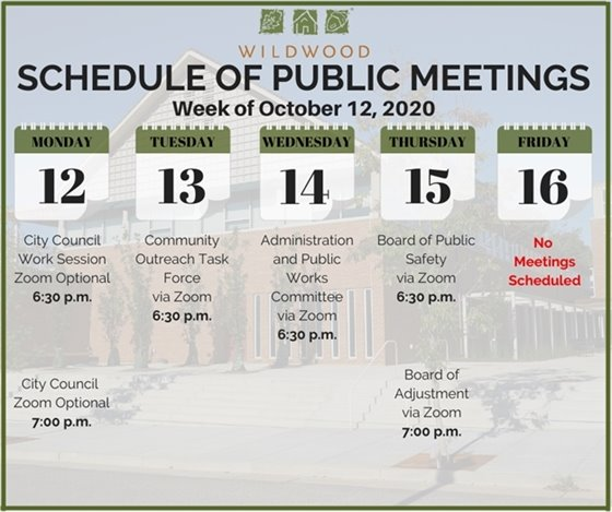 City of Wildwood - Schedule of Meetings for the Week of October 12, 2020