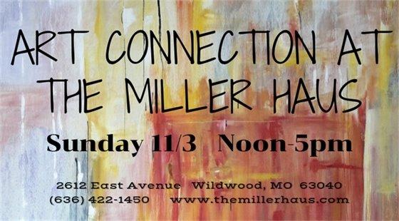 Art Connection @ Miller Haus - Sunday, November 3, 2019