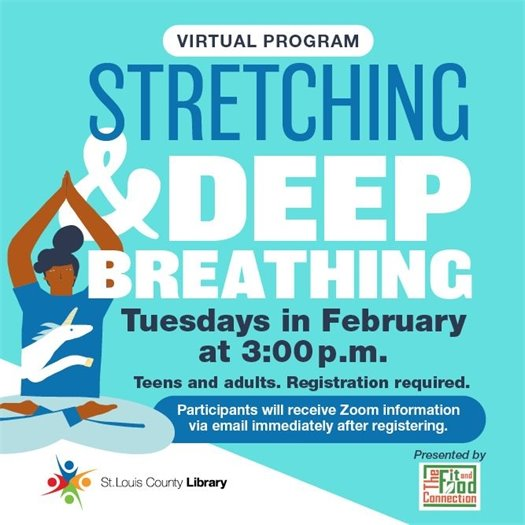 Stretching and Deep Breathing - STL County Library Program in February 2021