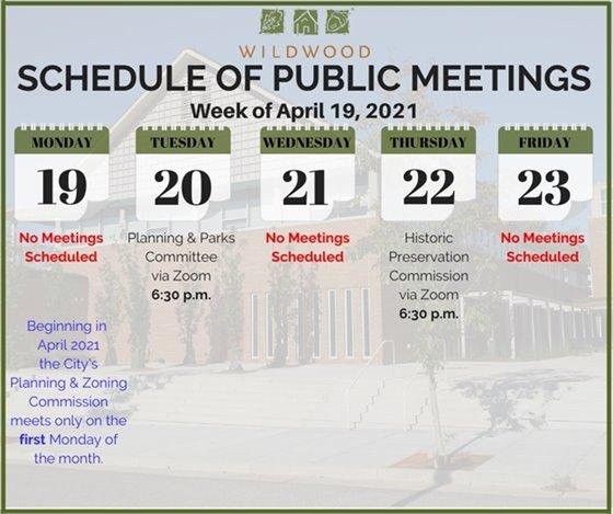City of Wildwood - Schedule of Meetings for the Week of April 19, 2021