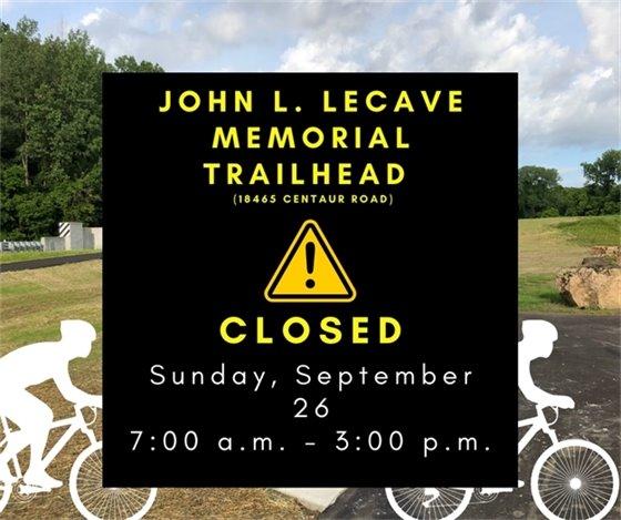 Trailhead Closure for Pedal for the Cause - John L. LeCave Memorial Trailhead