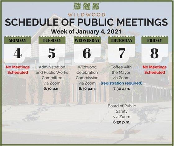City of Wildwood - Schedule of Meetings - Week of January 4, 2021