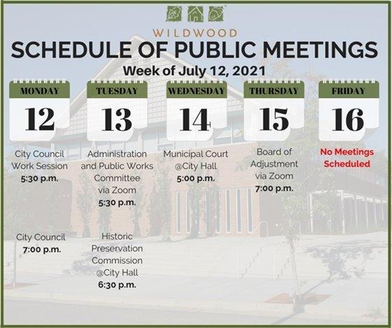 City of Wildwood - Schedule of Meetings for the Week of July 12, 2021