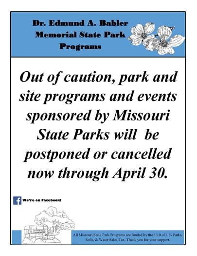 Babler State Park Postponement/Cancellation Notice - Through April 30, 2020