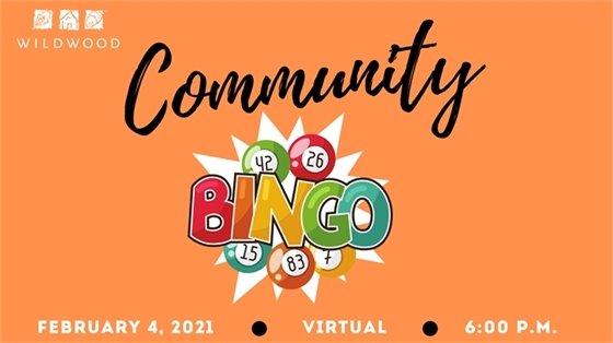 It's Back - Community Bingo by Wildwood - February 4, 2021