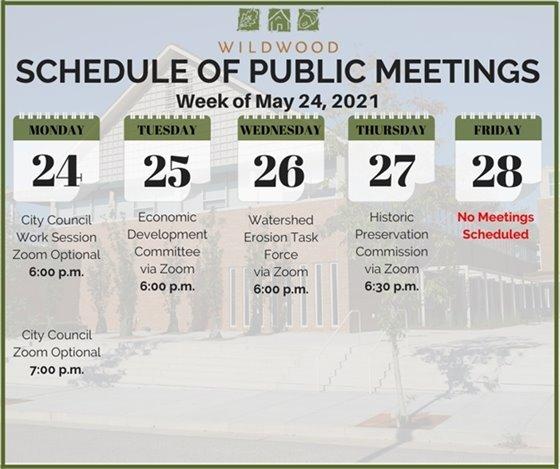 City of Wildwood - Schedule of Meetings for the Week of May 24, 2021
