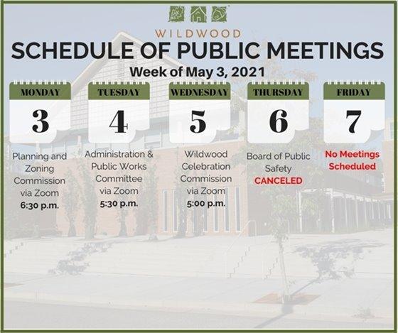 City of Wildwood - Schedule of Meetings for the Week of May 3, 2021