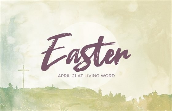 Easter Service @ Living Word Church - Wildwood, Mo.