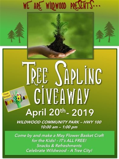 We Are Wildwood - Tree Sapling Giveaway at Wildwood Community Park - April 20, 2019