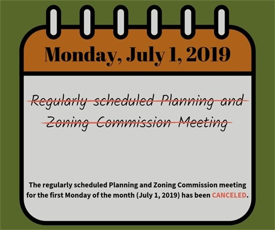 No Planning and Zoning Commission Meeting on July 1st