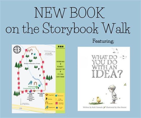 New Book - Storybook Walk in Community Park