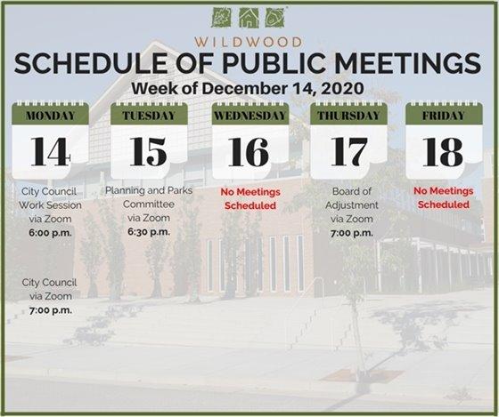 City of Wildwood - Schedule of Meetings for the Week of December 14, 2020