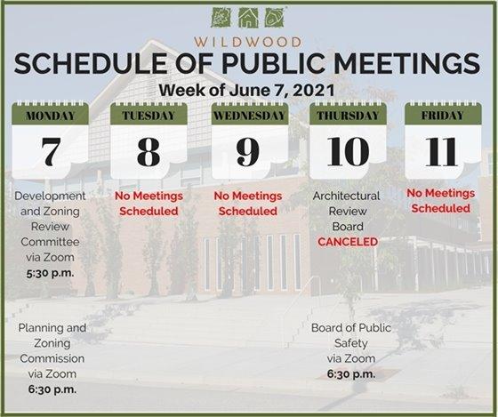 City of Wildwood - Schedule of Public Meetings for the Week of June 7, 2021