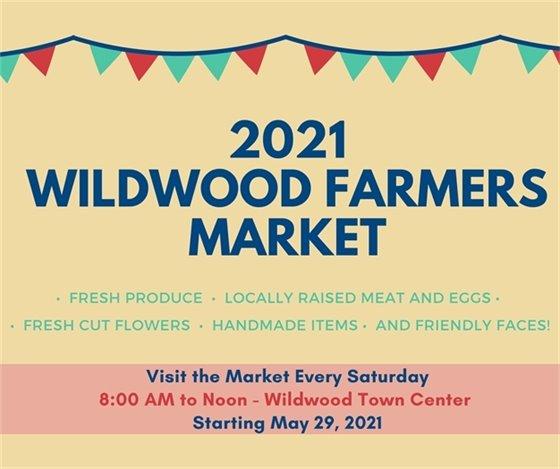 2021 Farmers Market - City of Wildwood - Begins May 29, 2021