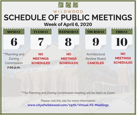City of Wildwood - Schedule of Meetings for the Week of April 6, 2020