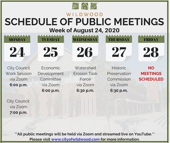 City of Wildwood - Schedule of Public Meetings for the Week of August 24, 2020