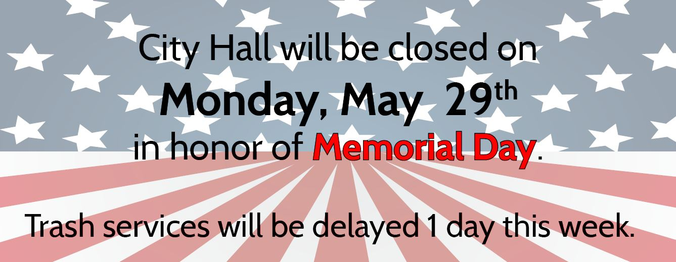 City Hall Closed on Memorial Day