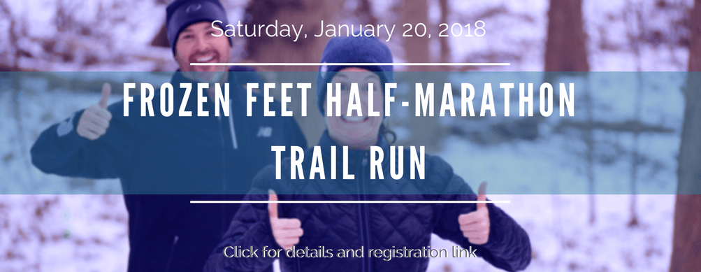 Frozen Feet Trail Run, Saturday, January 20th