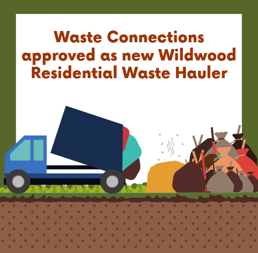 Waste Connections approved as new Wildwood Residential Waste Hauler