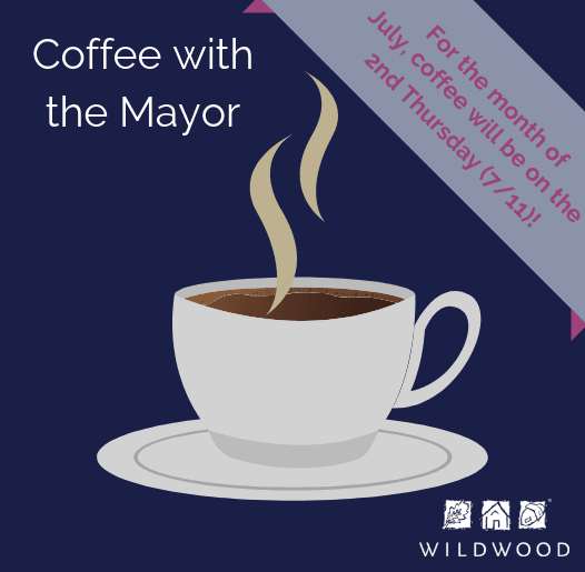 Coffee with the Mayor - Webpage Spotlight - 2nd Thursday in July 2019